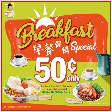 Encik Tan Breakfast Special: 50 Cents Kopi/Tea