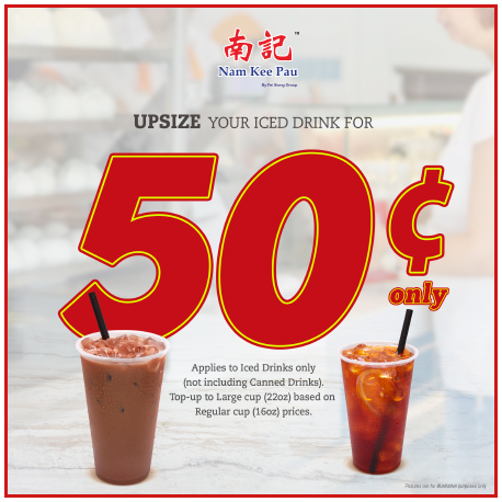 UPSIZE your Iced Drink for only 50 cents!